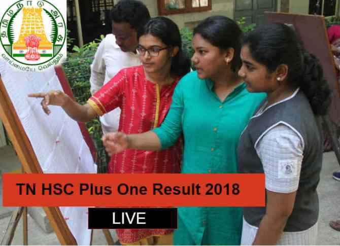 TN HSC Plus One Result 2018 Live Updates