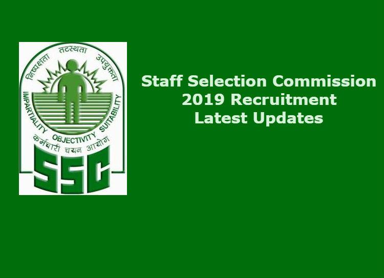 SSC Recruitment 2019, latest updates,