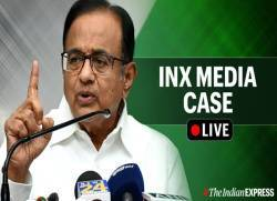 P Chidambaram INX Media Case Live News Updates