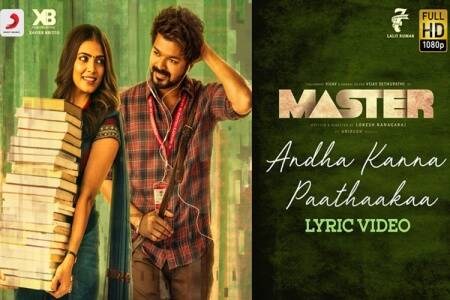 actor Vijay's Master Andha kanna paathaakkaa lyrical video is out