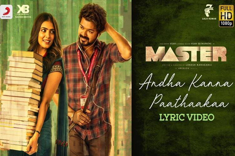 actor Vijay's Master Andha kanna paathaakkaa lyrical video is out