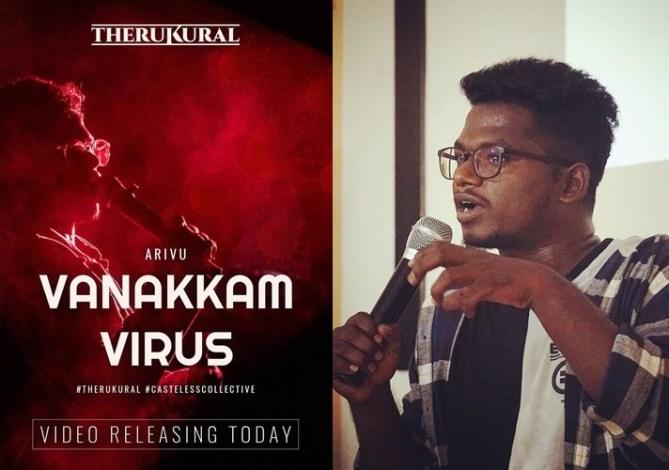 Corona outbreak Vanakkam Virus Tamil Rap Song by Therukkural Arivu