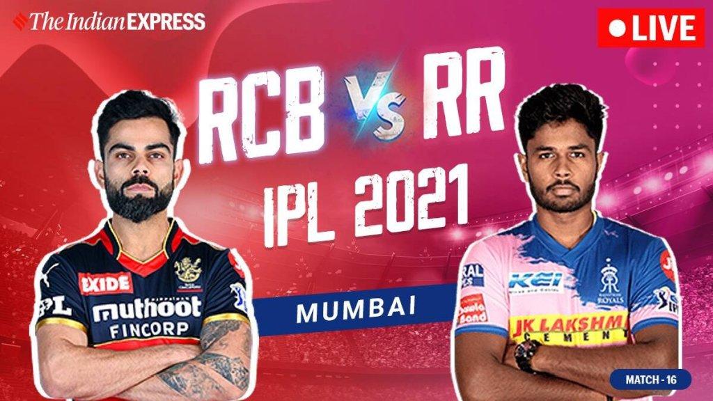 IPL 2021 live updates: RCB vs RR live