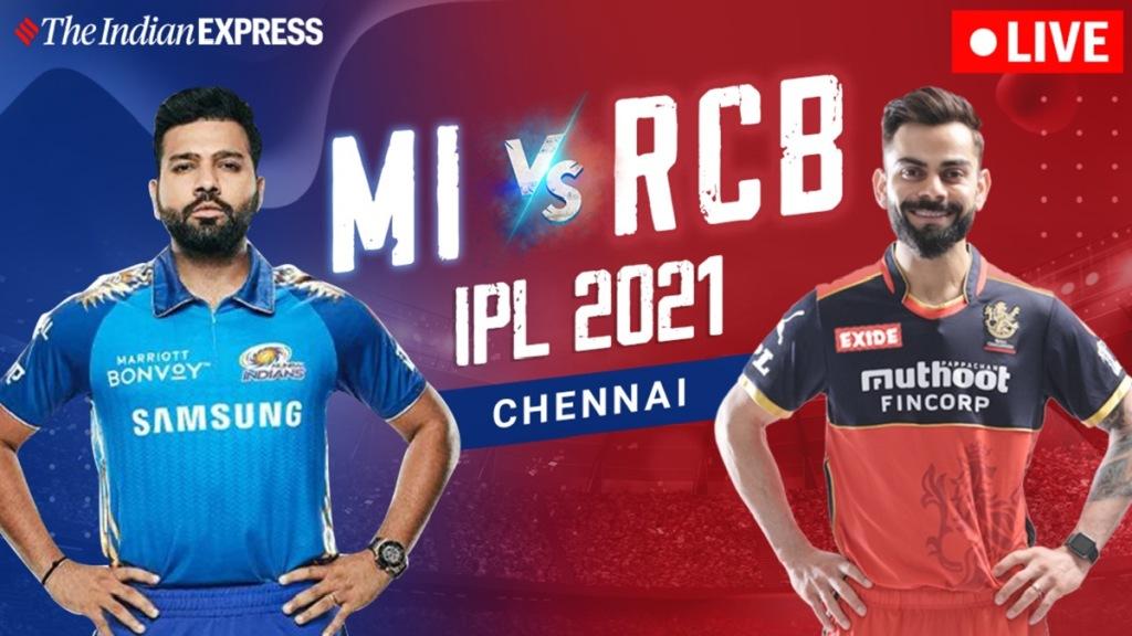 IPL 2021 live: ipl 2021 opening match Mumbai Indians vs rcb bengaluru live, match summery, commentary, live score