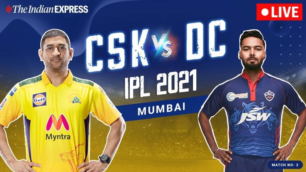 IPL 2021 Live Updates: Dhoni's Kings vs Pant's Capitals in Mumbai, CSK vs DC Predicted Playing 11,