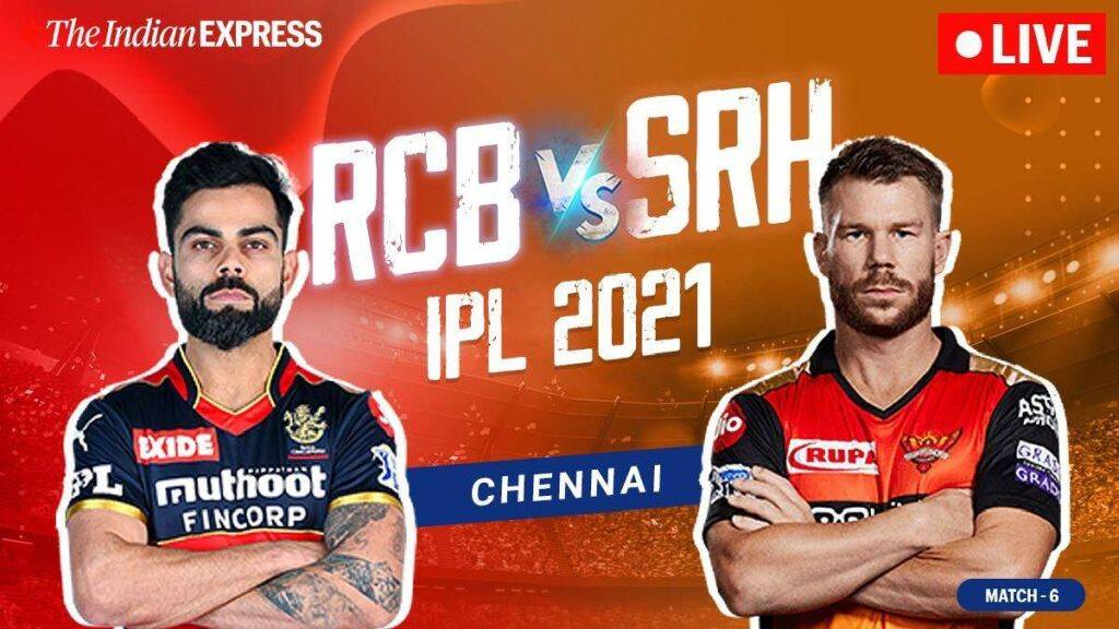 IPL 2021 Live Updates: Sunrisers Hyderabad take on Royal Challengers Bangalore in their second game
