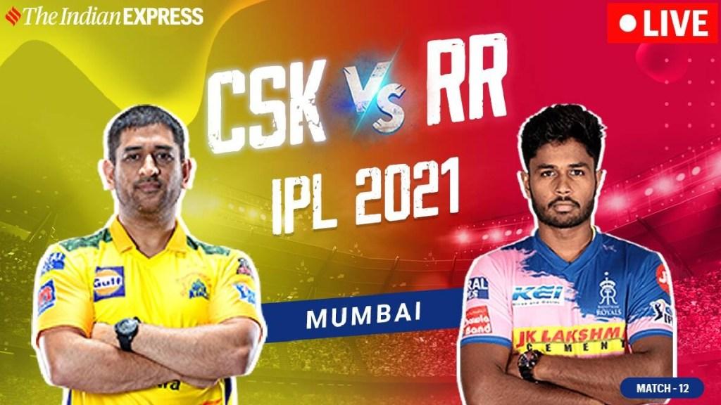 IPL 2021 Live Updates: CSK vs RR live
