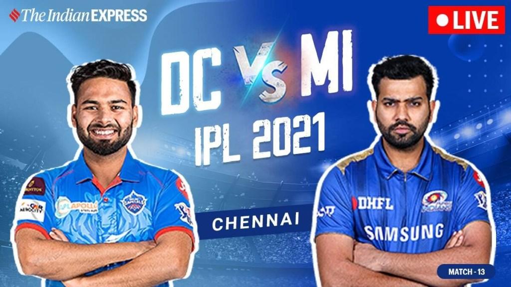 IPL 2021 live updates: DC vs MI live