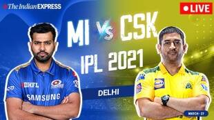 IPL 2021 Updates: MI vs CSK Highlights