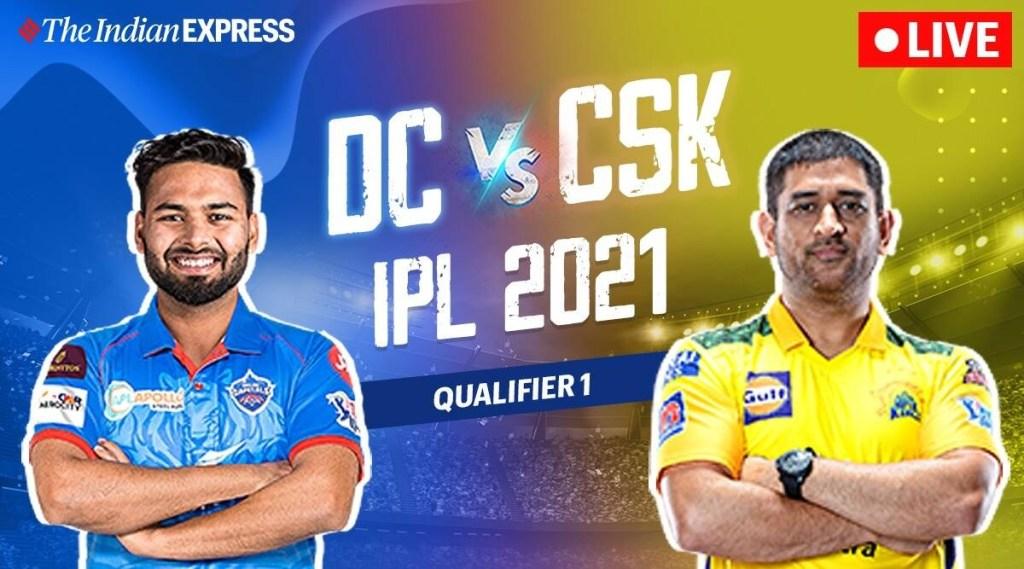 DC VS CSK live match tamil: IPL 2021 Qualifier 1, DC vs CSK Live Score and match Highlights tamil
